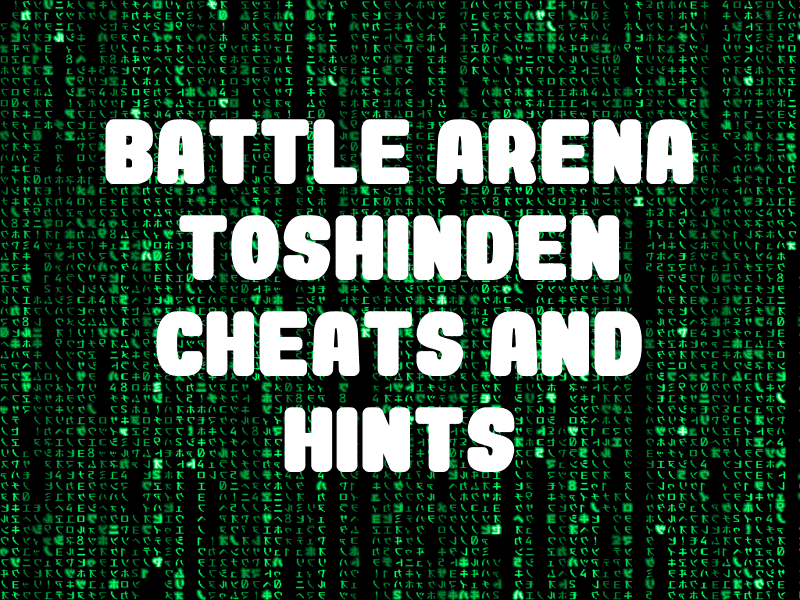 Battle Arena Toshinden Cheats And Hints For Playstation