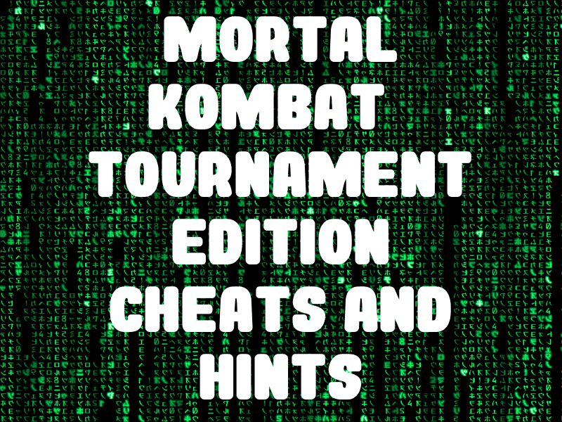 Mortal Kombat: Tournament Edition Cheats and Hints for GBA