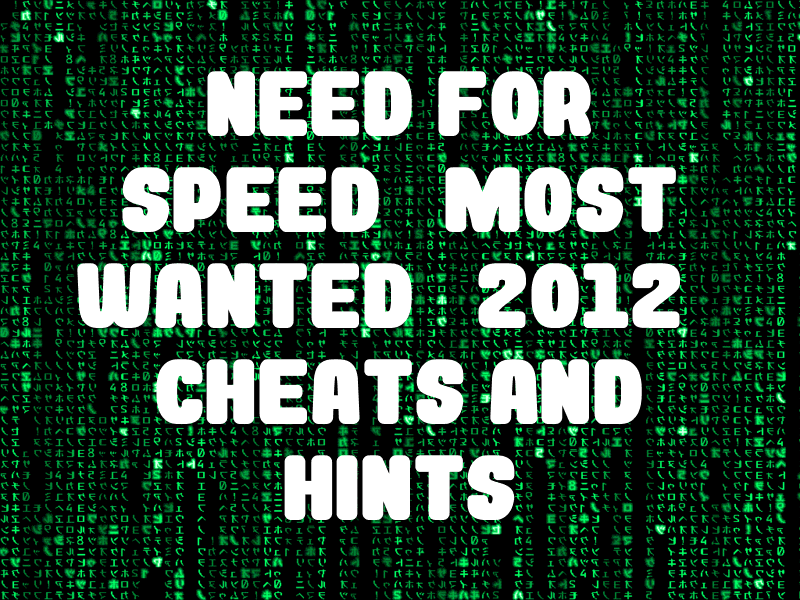Need For Speed Most Wanted 2012 Cheats And Hints For Playstation 3