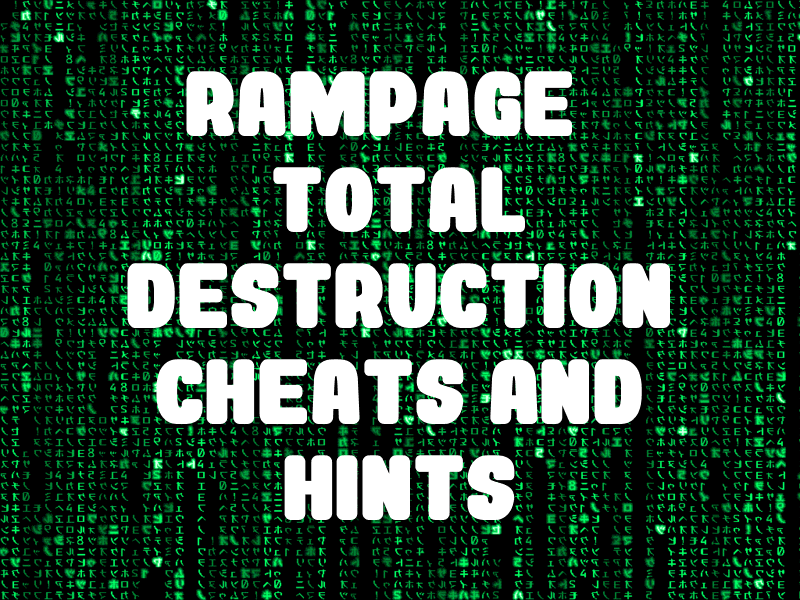 Rampage Total Destruction Cheats And Hints For Playstation 2