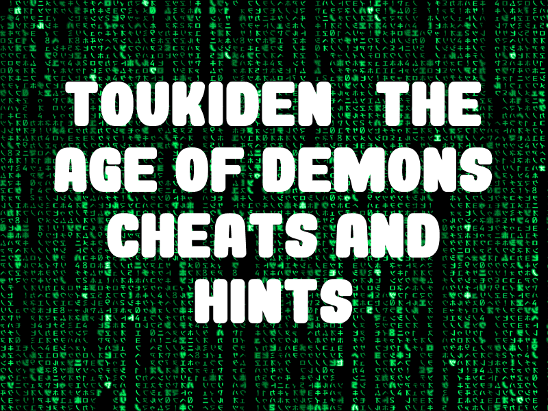 Toukiden: The Age of Demons Cheats and Hints for PS Vita